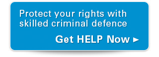 Protect your rights with skilled criminal defence. Get help now.